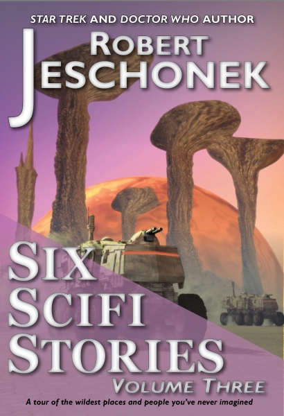 Six Scifi Stories Volume Three.2015